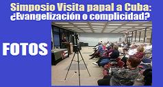 fotos simposio Visita papal a Cuba 238x127