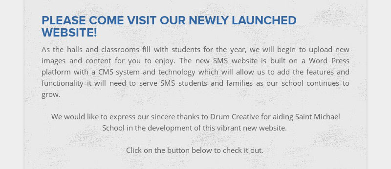 PLEASE COME VISIT OUR NEWLY LAUNCHED WEBSITE! As the halls and classrooms fill with students for...