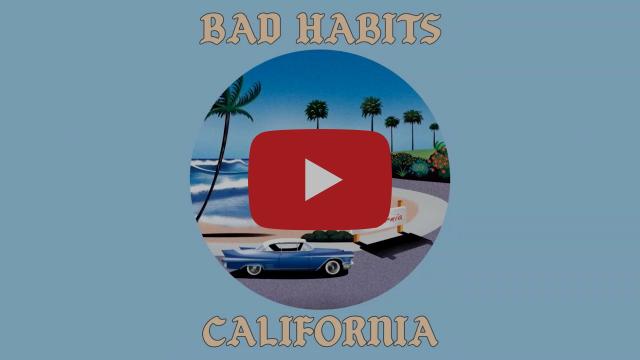 """Bad Habits - """"California"""" (Audio Stream)"""
