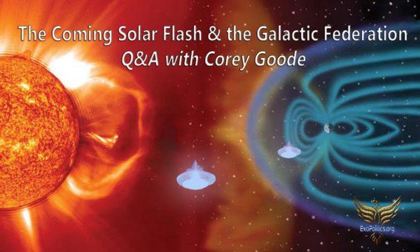 L'arrivée du Flash Solaire & la Fédération Galactique - Q/R avec Corey Goode