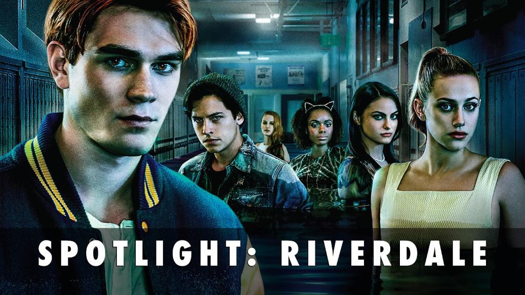 Spotlight: Riverdale