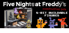 FIVE NIGHTS AT FREDDY'S BUILDABLES
