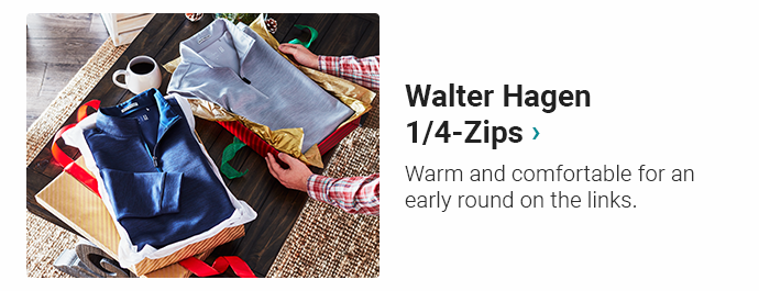 Walter Hagen 1/4-Zips | Warm and comfortable for an early round on the links.