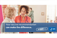 Your vaccine recommendation can make the difference. #fightflu