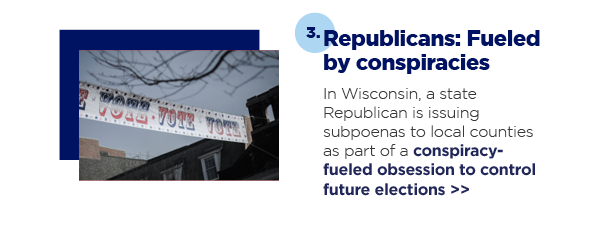 3. Republicans: Fueled by conspiracies