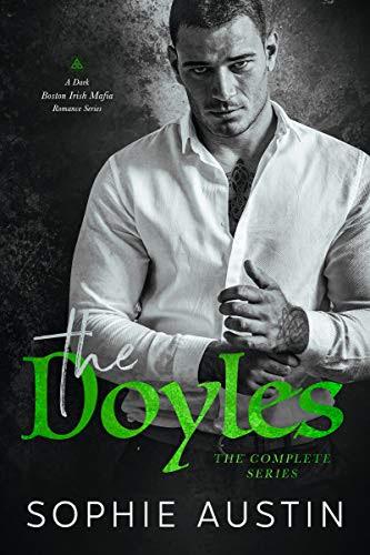 Cover for 'The Doyles Complete Series: A Dark Boston Irish Mafia Romance'