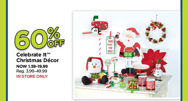 60% Off Celebrate It Christmas Décor