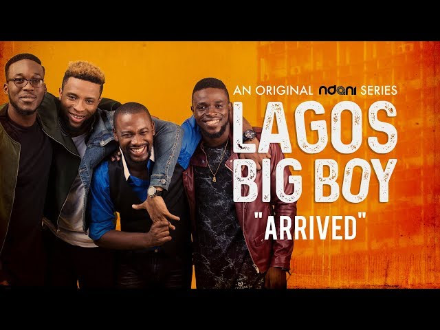 Lagos Big Boy Episode 7