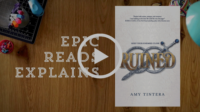Epic Reads Explains | Ruined by Amy Tintera | Book Trailer