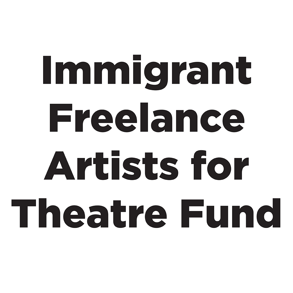 Immigrant Freelance Artists for Theatre Fund