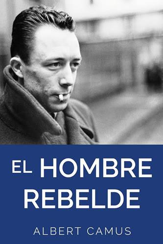 Librería Morelos | EL HOMBRE REBELDE