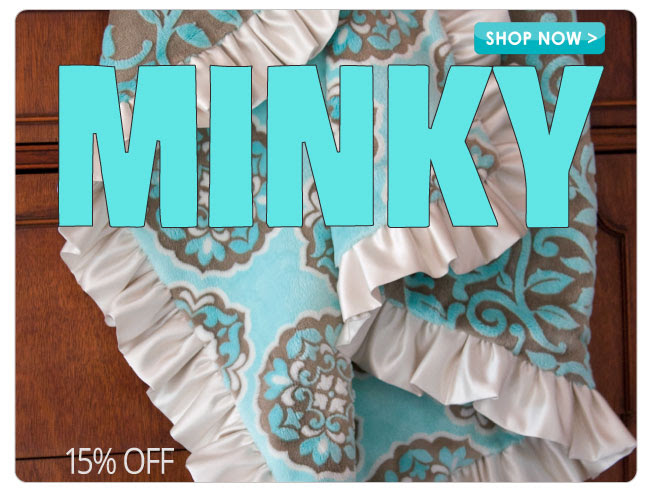 15% off all Minky Fabric