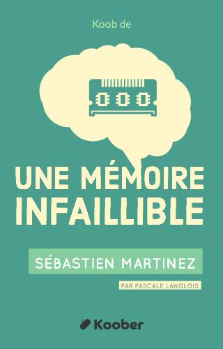 Une mémoire infaillible