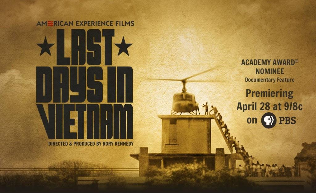 """Bích chương quảng cáo phiem """"LAST DAYS IN VIETNAM"""". Nguồn PBS"""