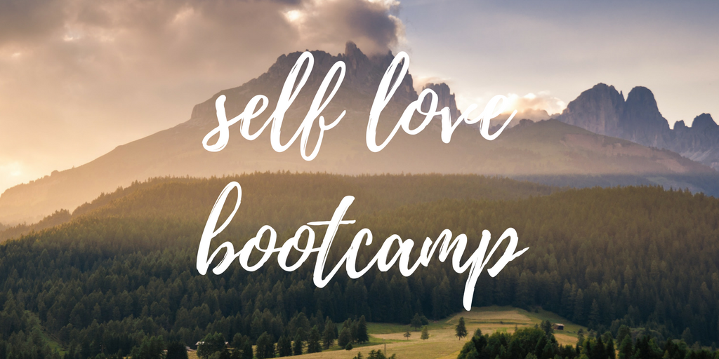 My Self Love Bootcamp Experience