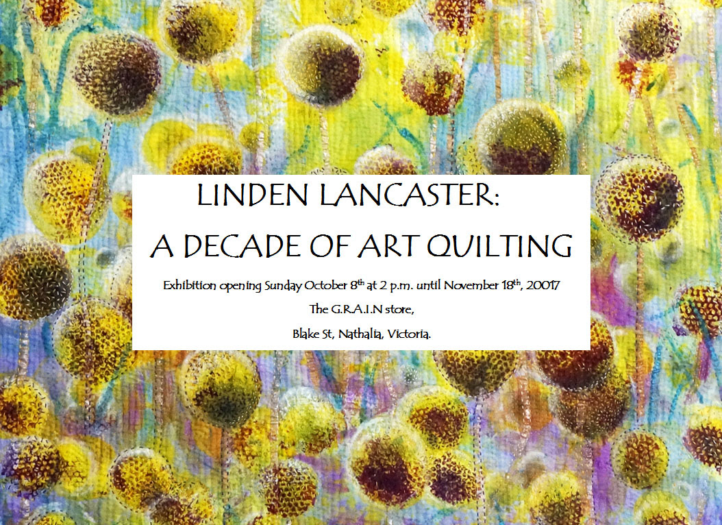 A Decade of Art Quilting: LInden Lancaster Exhibition