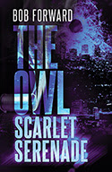 THE OWL: SCARLET SERENADE