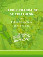 L'école française de triatlon - Initiez les                         enfants de 6 à 13 ans