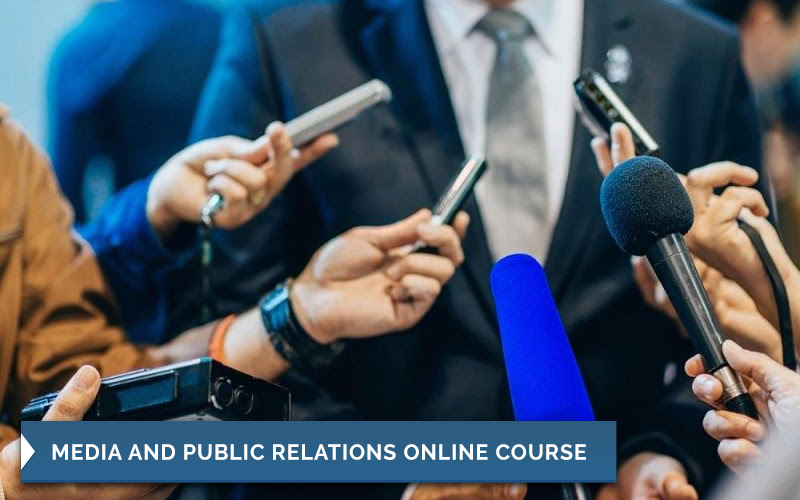 Course 2:Certificate In Media and Public Relations Online Course