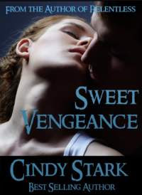 Sweet vengeance by cindy stark