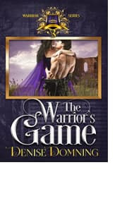 The Warrior's Game by Denise Domning