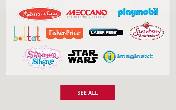 TOY BRANDS: Melissa & Doug; Meccano; Playmobil; Battat; Fisher-Price; Laser Pegs; Strawberry Shortcake; Shimmer & Shine; Star Wars; Imaginext. SEE ALL