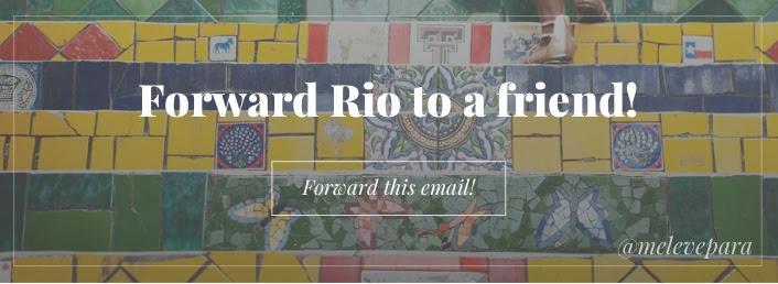 Forward Rio de Janeiro to a Friend