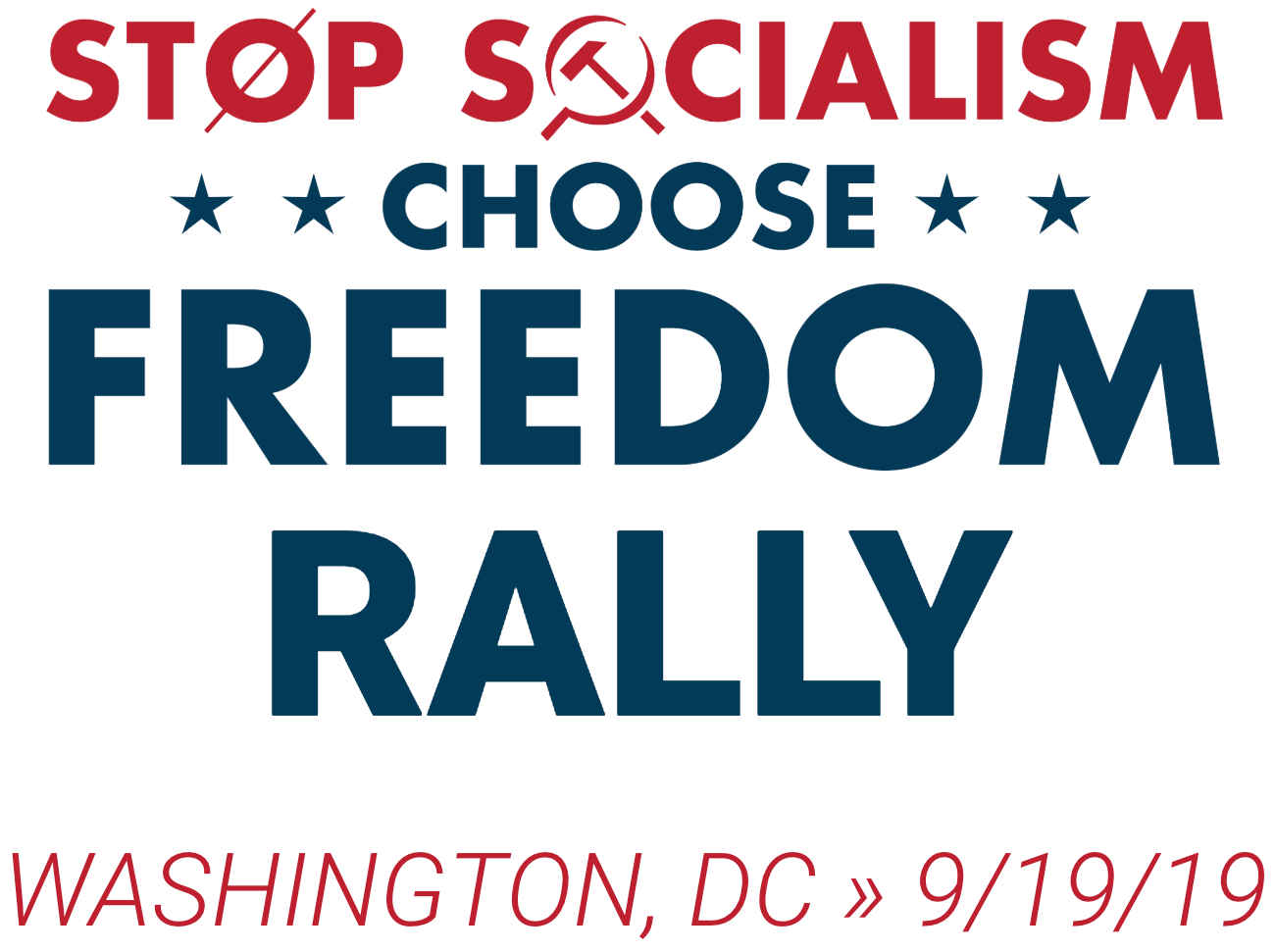 STOP SOCIALISM, CHOOSE FREEDOM rally