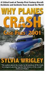 Why Planes Crash Case Files: 2001