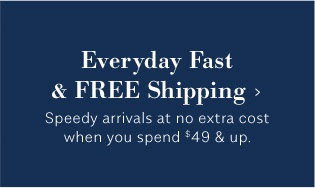 Everyday Fast & FREE Shipping