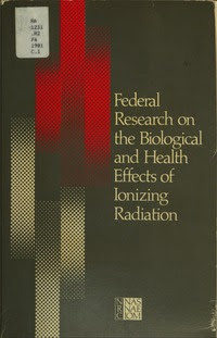 Federal Research on the Biological and Health Effects of Ionizing Radiation