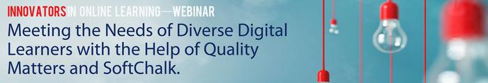 Quality Matters SoftChalk innovator webinar