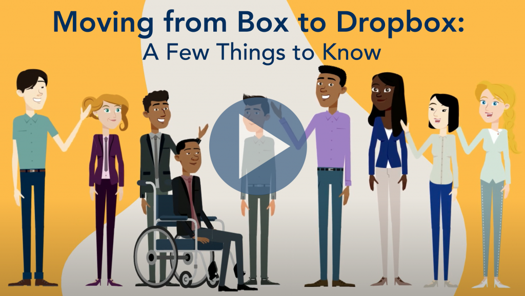 Moving from Box to Dropbox. A few things to know.