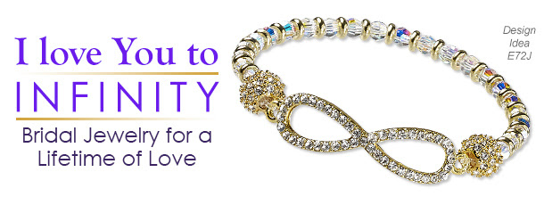 I love You to Infinity - Bridal Jewelry for a Lifetime of Love