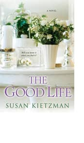 The Good Life by Susan Kietzman