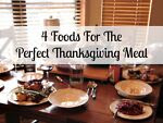 4 Dishes For The Perfect Thanksgiving Meal