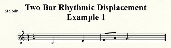 Two Bar Rhythmic Displacement Example 1
