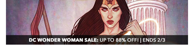 DC Wonder Woman Sale: up to 88% off! | Ends 2/3