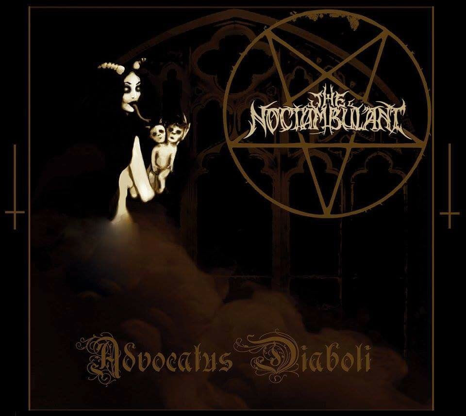 THE NOCTAMBULANT, Advocatus Diaboli