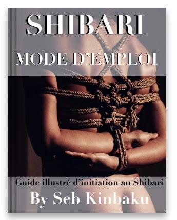 Guide Shibari / Mode d'emploi