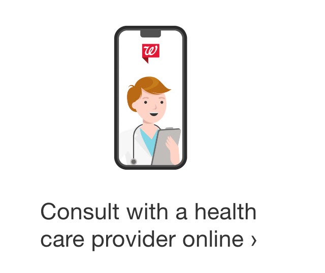 Consult with a health care provider online.