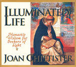 Illuminated Life by Joan Chittister