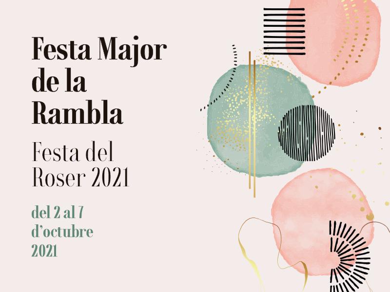 Festa Major de La Rambla - Festa del Roser 2021