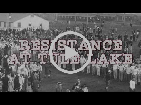 Resistance at Tule Lake | documentary trailer