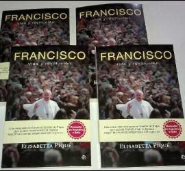Francisco. Vida y revolución, de Elisabetta Piqué (La Esfera)