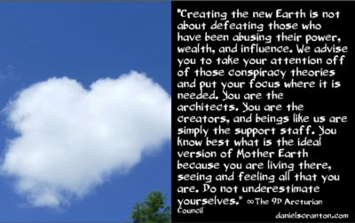 galactic energies coming in to create the new earth - the 9th dimensional arcturian council - channeled by daniel scranton channeler of archangel michael