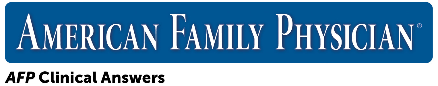 American Family Physician | Clinical Answers