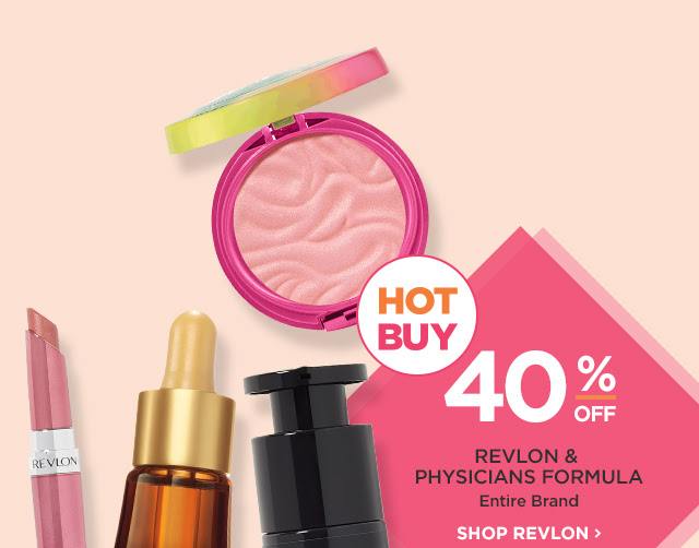 REVLON  | Entire Brand 40 Percent Off