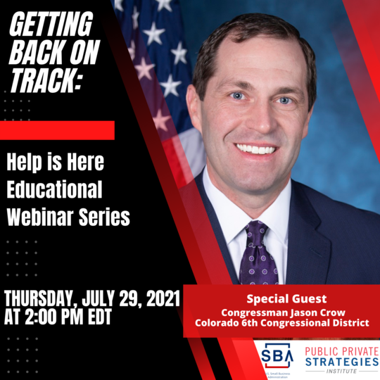 Photo of Congressman Jason Crow. Text includes Getting Back on Track Webinar on July 29 at 2 pm EDT.