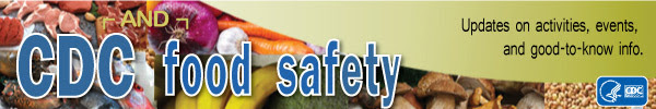 CDC and food safety: updates on activities, events, and good-to-know info
